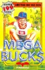 Mega-Bucks box cover